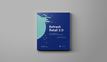 Refresh Retail 2.0: Mer travelt enn noensinne